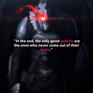 17+ POWERFUL Goblin Slayer Quotes 2019 (HQ Images)