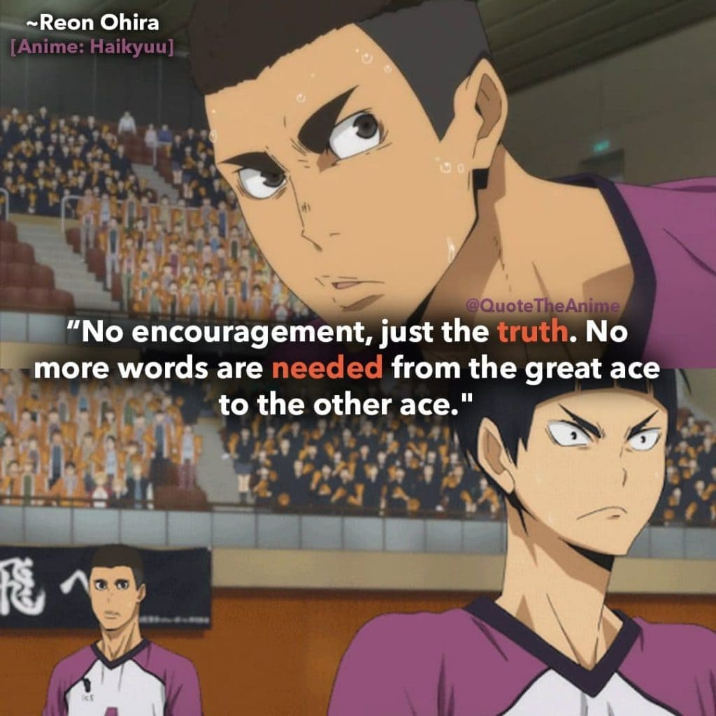 haikyuu-quotes-no-other-words-are-needed-from-the-great-ace-to-the-other-ace-reon-quotes-ohira-quote
