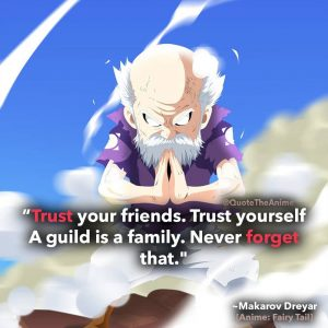 13+ Powerful Makarov Dreyar Quotes - Fairy Tail Quotes