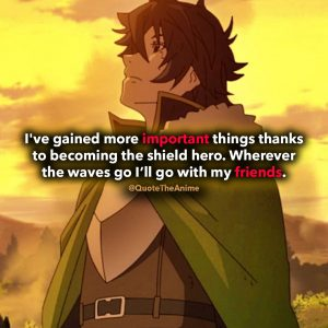 17+ Powerful Rising of the Shield Hero Quotes (2019)