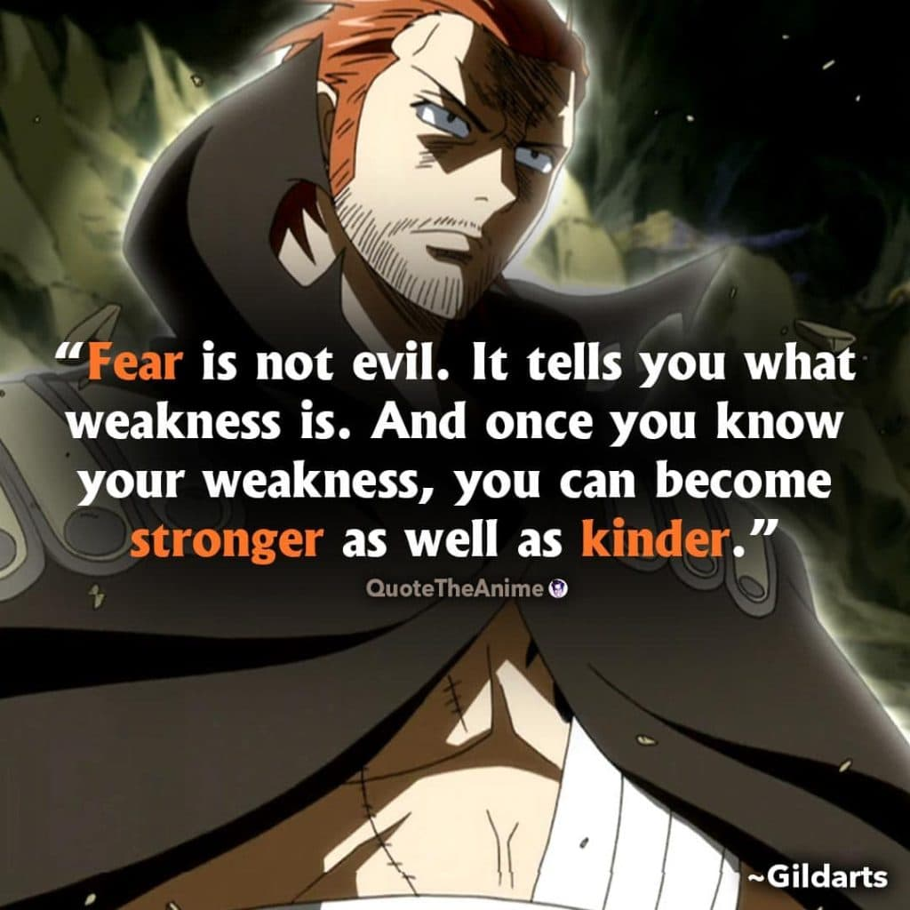 Fairy Tail Quotes. Gildarts Quotes. Fear is not evil.