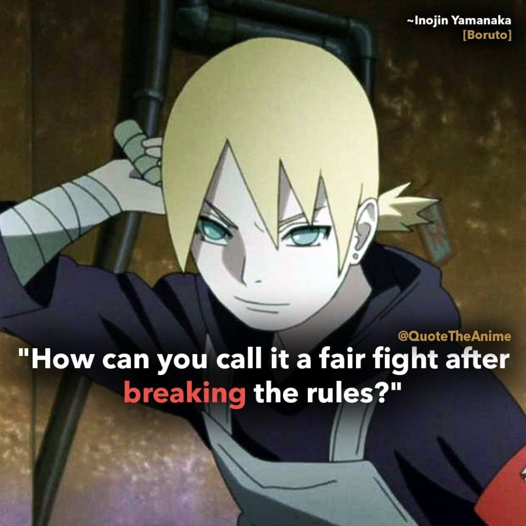 boruto quotes - inojin yamanaka quote - How can you call it a fairy fight after breaking the rules