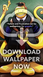 download koro sensei wallpaper- failure and frustrations can be wellsprings for growth-assassination classroom wallpaper