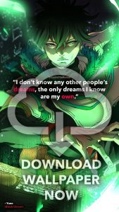 download wallpaper black clover quotes- yuno- I don't know any other peoples dreams, the only dreams i know are my own