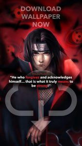 wallpaper itachi quotes - naruto quotes- he who forgives and acknowledges himself that is what it truly means to be strong