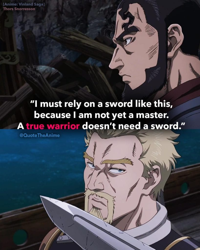 'I must rely on a sword like this, because I am not yet a master.' Thors Quotes to Askeladd. Vinland Saga Quotes.