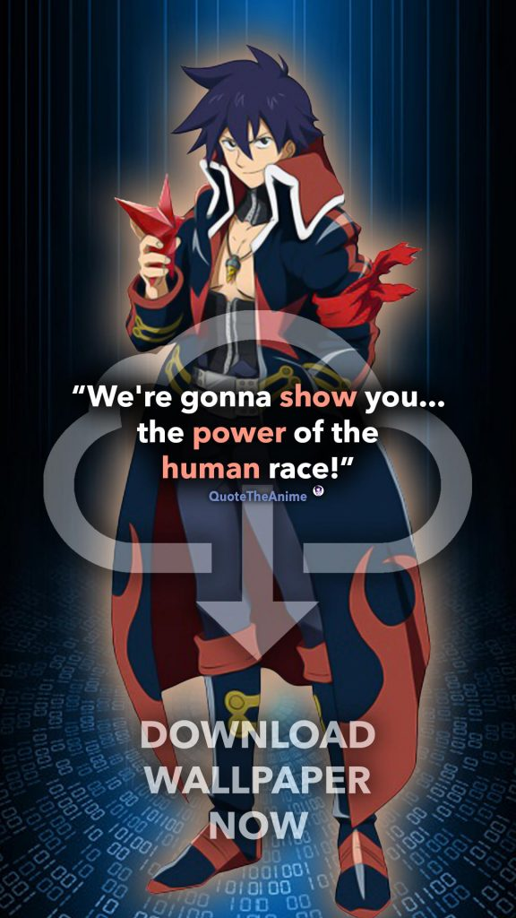 Simon Wallpaper. Gurren Lagann Wallpaper. 'We're gonna show you the power of the human race.' Quote The Anime.