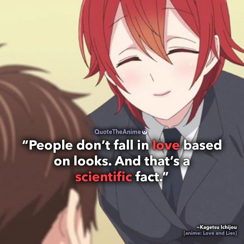 Love and lies  Quotes. Koi to Uso Quotes. Kagetsu Ichijou qoutes. People don't fall in love based on looks. Quote The Anime