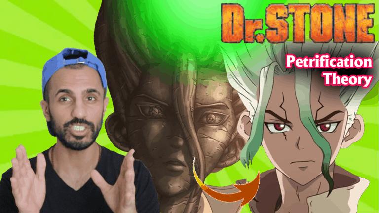 Dr.Stone Petrification Theory