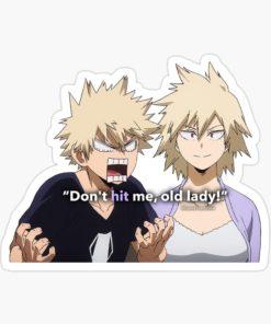 Bakugou Sticker Hero Academia - Don't hit me old lady art