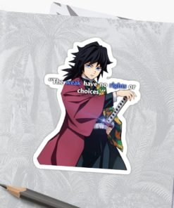 Demon Slayer Sticker Giyu Tomioka art-the weak have no rights or choices
