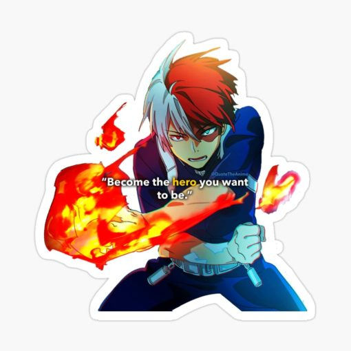 Shoto Todoroki Sticker - Become the Hero you want to be art