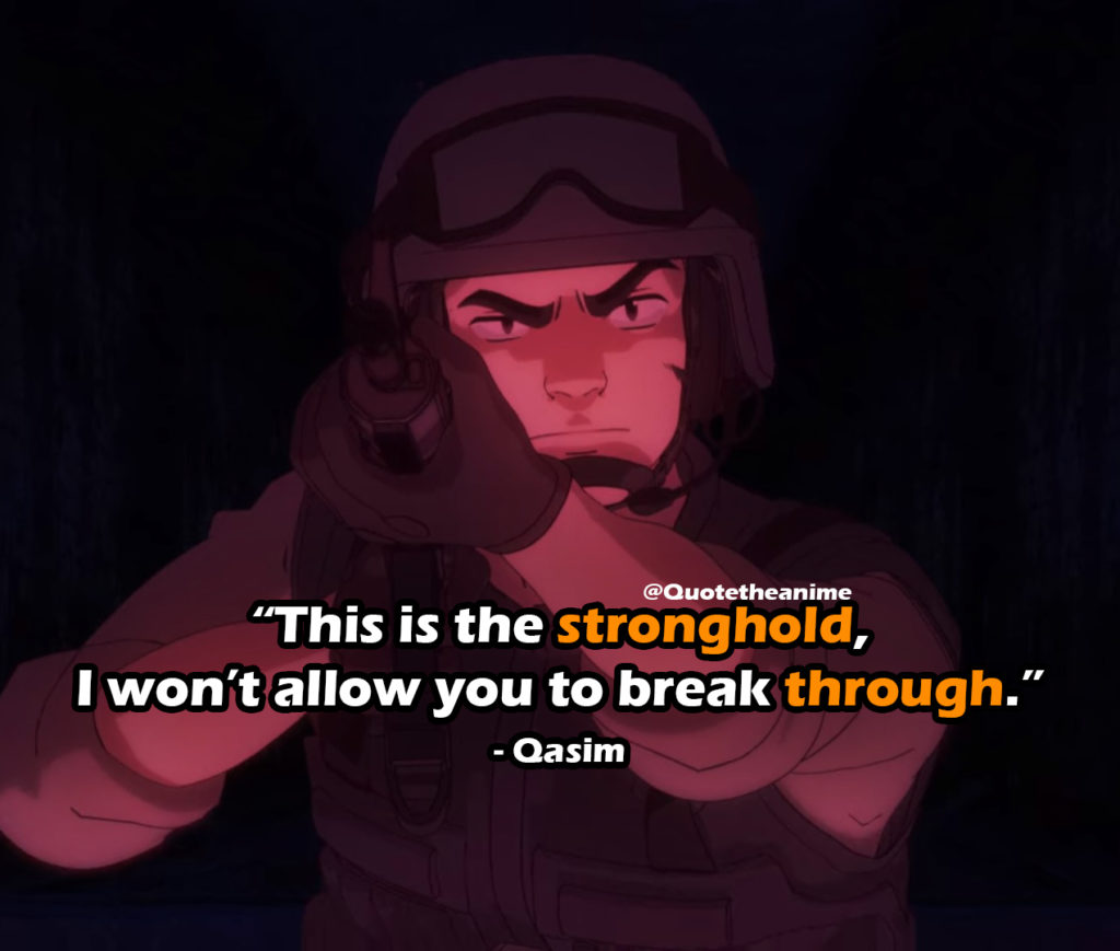 """Cagaster Of An Insect Cage Quotes, Qasim Quotes, """"This is the stronghold, I won't allow you to break through."""""""