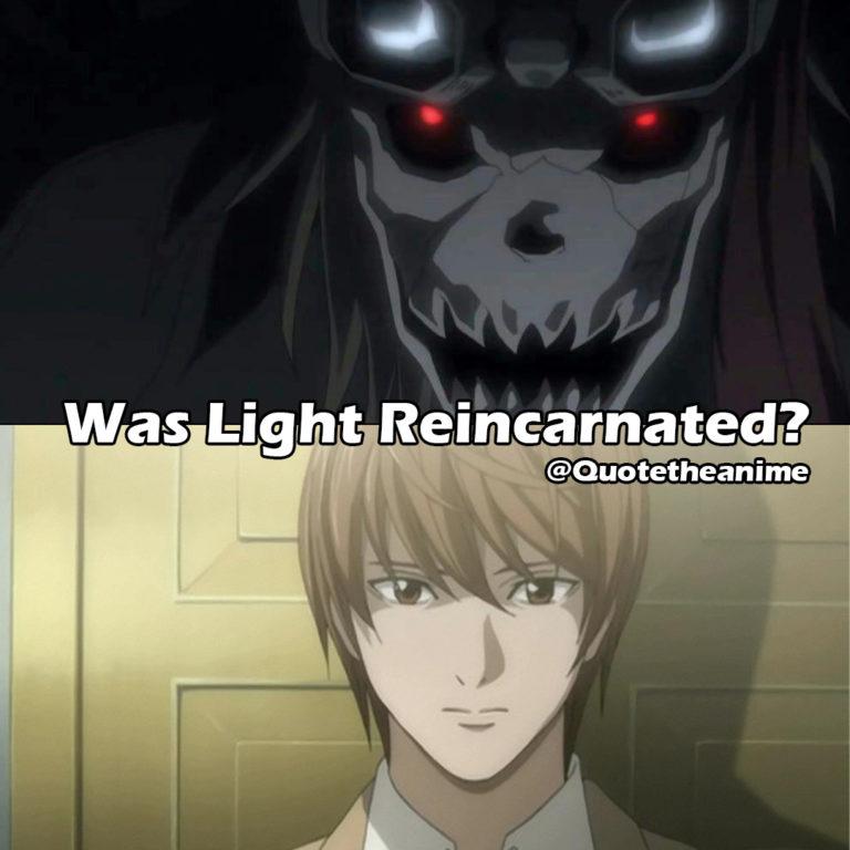 Death Note Was Light Reincarnated