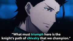 """Fate/Zero Quotes, Lancer Quotes, """"What must triumph here is the knight's path of chivalry that we champion."""""""