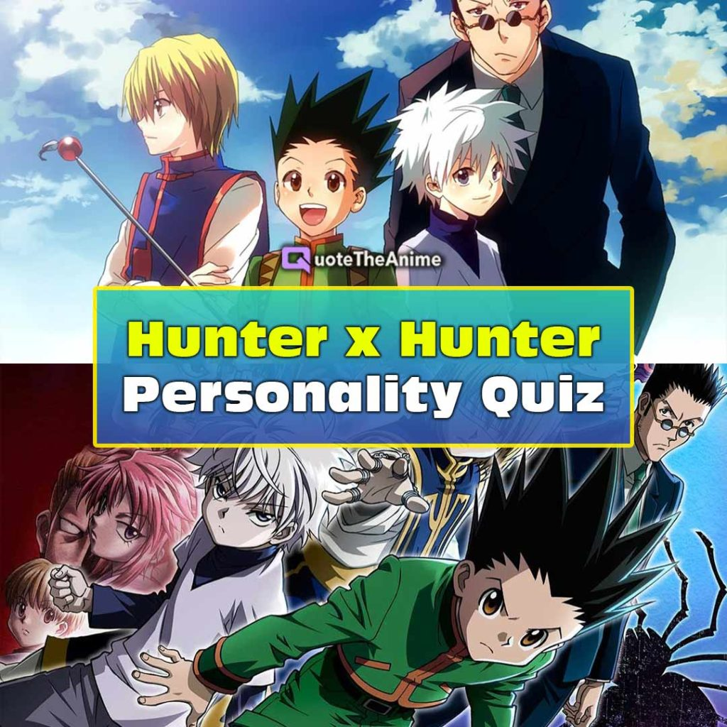Hunter x Hunter Quiz Personality Test