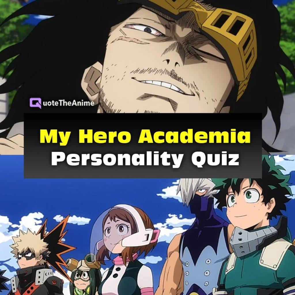 My Hero Academia Personality Quiz ACCURATE