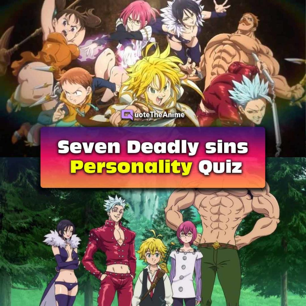 Seven Deadly Sins Personality Quiz ACCURATE